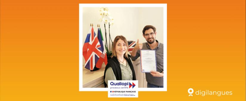 6 mois après son lancement, Digilangues est (déjà) certifié QUALIOPI